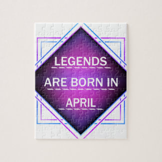 Legends are born in April Jigsaw Puzzle