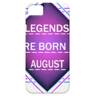 Legends are born in August Case For The iPhone 5