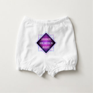 Legends are born in August Diaper Cover