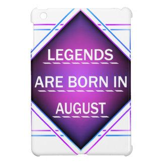 Legends are born in August iPad Mini Covers