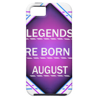 Legends are born in August iPhone 5 Case
