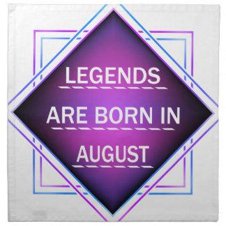 Legends are born in August Napkin