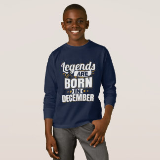 Legends are Born In December kids shirt