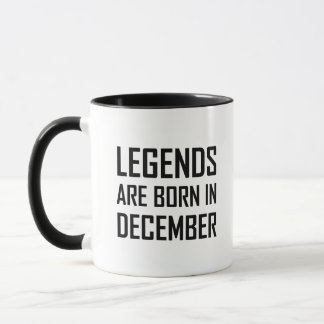 Legends Are Born In December Mug