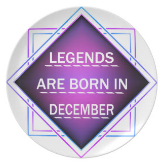 Legends are born in December Plate