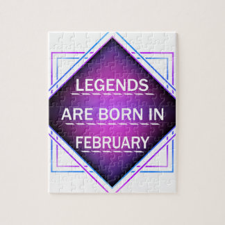 Legends are born in February Jigsaw Puzzle