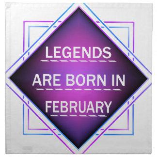 Legends are born in February Napkin