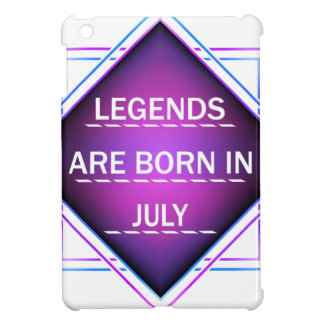 Legends are born in July Case For The iPad Mini