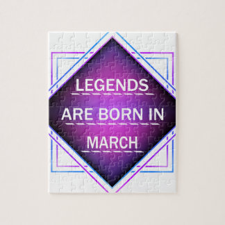 Legends are born in March Jigsaw Puzzle