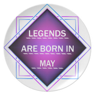 Legends are born in May Plate