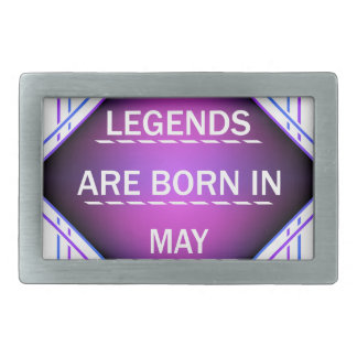 Legends are born in May Rectangular Belt Buckle