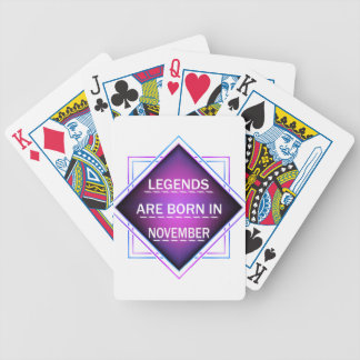 Legends are born in November Bicycle Playing Cards
