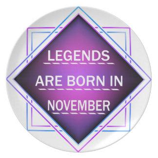 Legends are born in November Plate