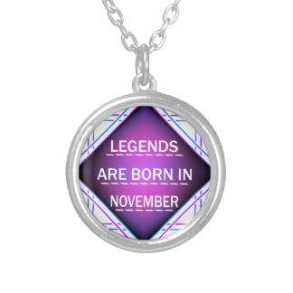 Legends are born in November Silver Plated Necklace