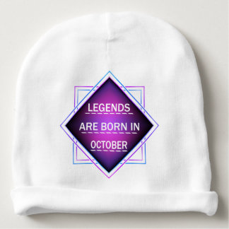 Legends are born in October Baby Beanie