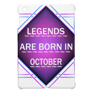 Legends are born in October Cover For The iPad Mini