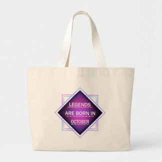 Legends are born in October Large Tote Bag