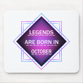 Legends are born in October Mouse Pad