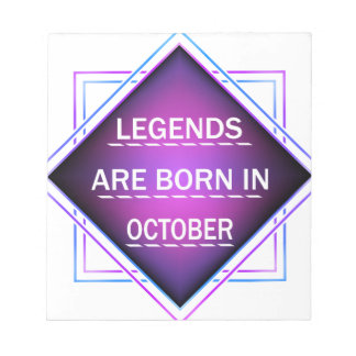Legends are born in October Notepad