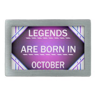 Legends are born in October Rectangular Belt Buckle