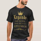 Legends are born in September (Customize month) T-Shirt