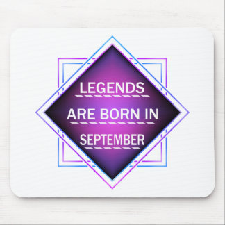 Legends are born in September Mouse Pad