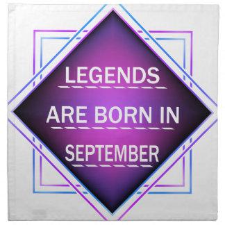 Legends are born in September Napkin