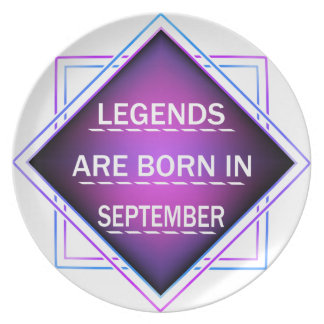 Legends are born in September Plate