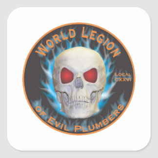 Legion of Evil Plumbers Square Sticker