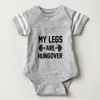 Legs Are Hungover Baby Bodysuit