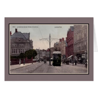 Leicester London Road from station, tram, 1890s Card