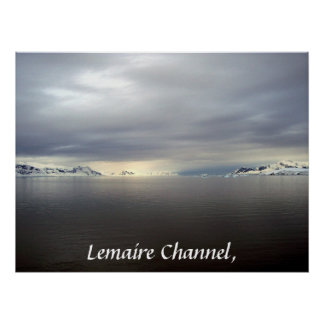 Lemaire Channel, Antarctica - Poster
