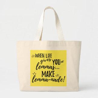 Lemma (Lemonade) Mathematics Linguistics Humor Large Tote Bag