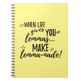 Lemma (Lemonade) Mathematics Linguistics Humor Spiral Notebook