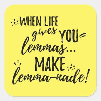 Lemma (Lemonade) Mathematics Linguistics Humor Square Sticker