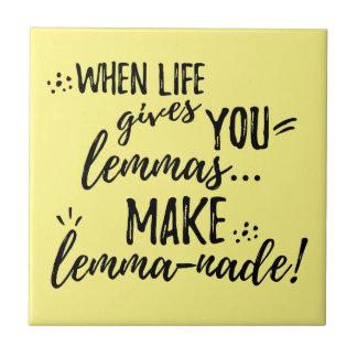 Lemma (Lemonade) Mathematics Linguistics Humor Tile