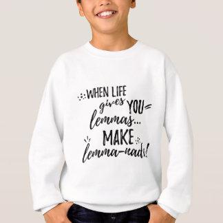 Lemmas (Lemonade) Mathematics Linguistics Humor Sweatshirt