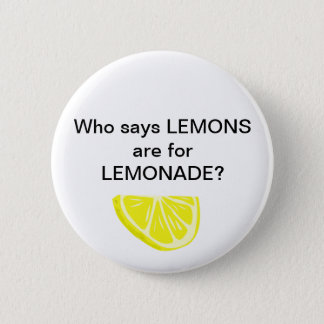 Lemonade. Psh. 2 Inch Round Button