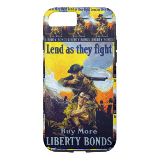 Lend as They Fight ~ Buy More Liberty Bonds iPhone 7 Case