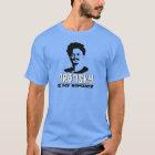 Leon Trotsky is my homeboy T-Shirt