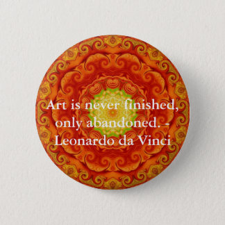 Leonardo da Vinci art quote 2 Inch Round Button
