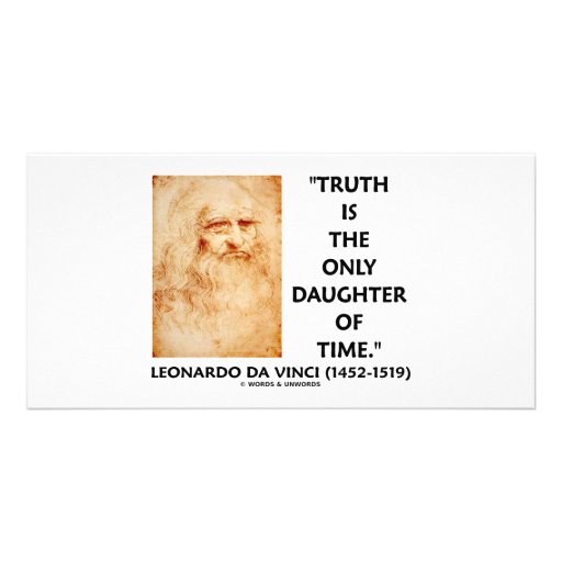 Leonardo da Vinci Truth Is The Only Daughter Time Personalized Photo Card