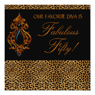 Leopard Diva Womans Fabulous 50 Birthday Party Card