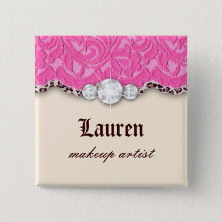 Leopard 'n Lace Makeup Artist Pink Jewelry 2 Inch Square Button