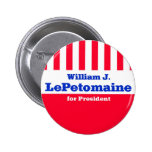 LePetomaine for President Pinback Buttons