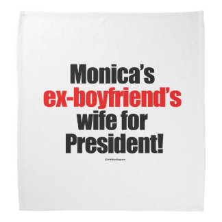 L'épouse des ex-amis de Monica pour le président Foulards