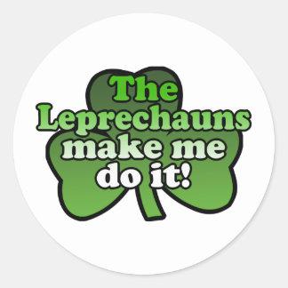 Leprechauns Make Me Do It Sticker