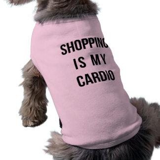 Les achats sont mon cardio- sur le rose t-shirt pour toutou