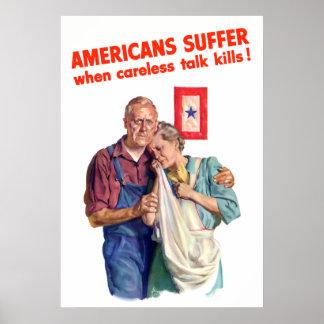 Les Américains souffrent quand des mises à mort né Posters