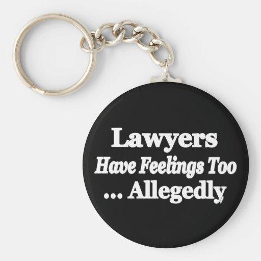 Les avocats ont des sentiments trop… allégué porte-clé